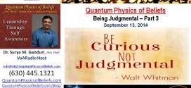 20140913 Being Judgmental Part 3 – Quantum Physics of Beliefs
