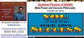 20141004 Mind Power – Quantum Physics of Beliefs