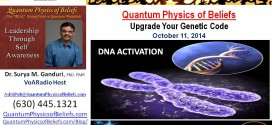 20141011 Upgrade Your Genetic Code – Quantum Physics of Beliefs