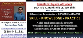 20150207 Ego vs EQ Ego Trap #2 – Quantum Physics of Beliefs