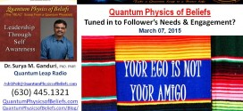 20150307 Insensitive Leaders – Quantum Physics of Beliefs