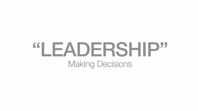 Leadership making decisions