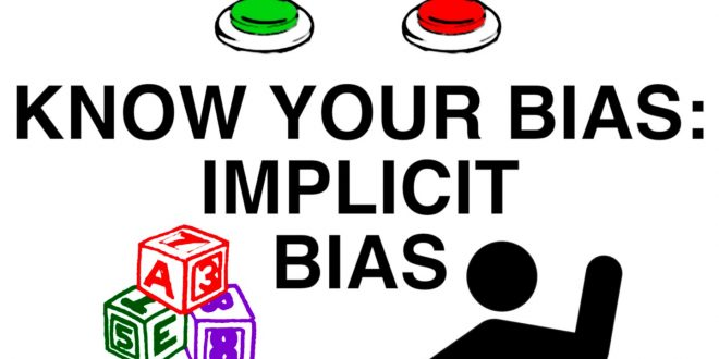 Understanding Implicit Bias