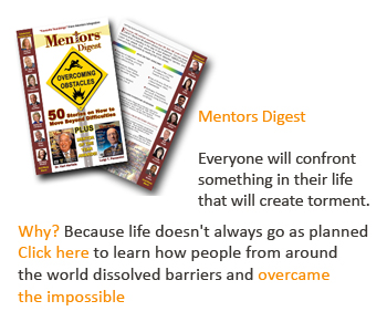 Mentors Digest ~ Overcoming Obstacles