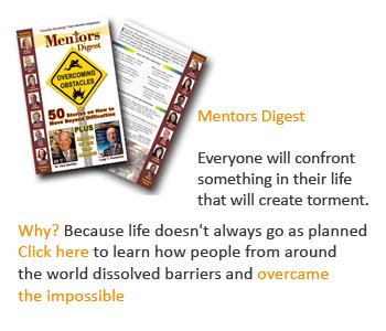 Mentors Digest ~ Overcoming Obstacles